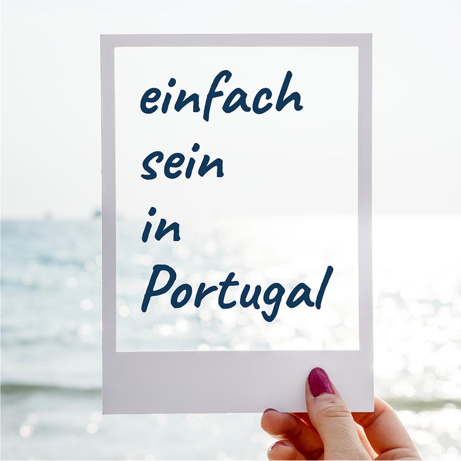 Einfach sein - Einfach sein in Portugal